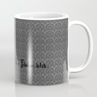 bitch Mugs featuring I'm Fabulous...bitch by Lagoonartastic