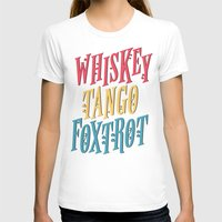 whiskey T-shirts featuring Whiskey Tango by northside