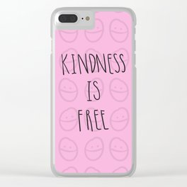 Kindness is free Clear iPhone Case