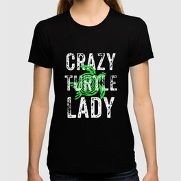 Crazy Turtle Lady, Turtle Lover Gift, Sea Turtle Gift T-shirt