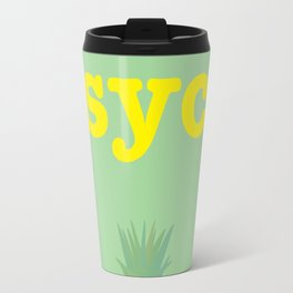 Psych! Travel Mug