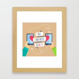 All you need is...) Framed Art Print