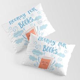 Hooray For Books Pillow Sham