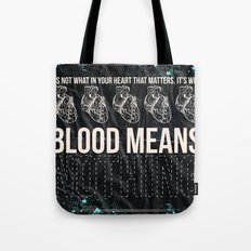 Blood Means Nothing Tote Bag