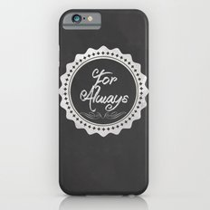 Adoption is For Always iPhone 6s Slim Case
