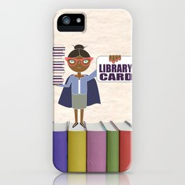 Librarian to the Rescue! iPhone Case