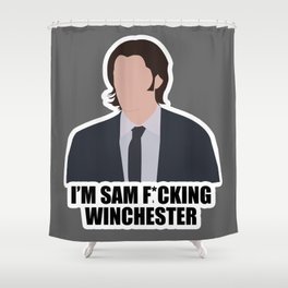 Sam F*cking Winchester Shower Curtain