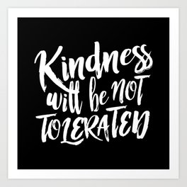 Nasty Kindness – White Art Print