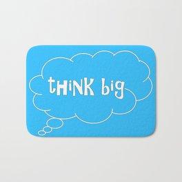 THINK BIG in blue Badematte