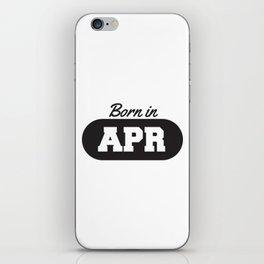 Born in April iPhone Skin