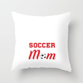 Loud and Proud Soccer Mom Beware Yells Often T-Shirt Throw Pillow