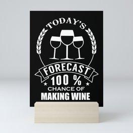 Wine weekend prediction wine lovers Mini Art Print
