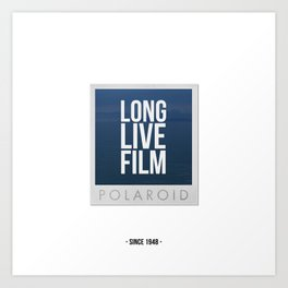 Long Live Film  Art Print