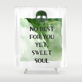 No Rest Shower Curtain