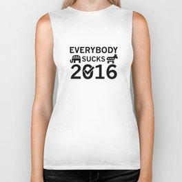 Everybody Sucks 2016 Biker Tank