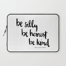 Hand Painted Quote : Be Silly Be Honest Be Kind Laptop Sleeve