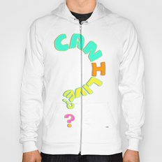 Can I Live? Hoody