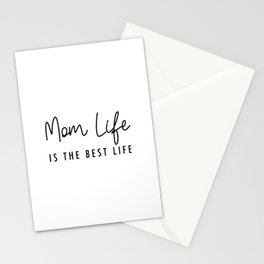 Mom life is the best life Black Typography Stationery Cards