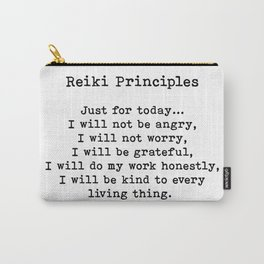 Reiki Principles, Just For Today, Positive, Words Carry-All Pouch