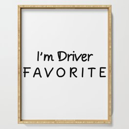 I'm Driver Favorite Driver Serving Tray