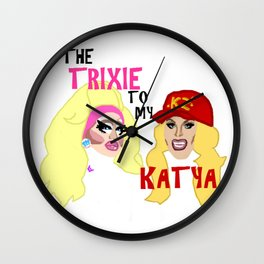 The Trixie to my Katya Wall Clock