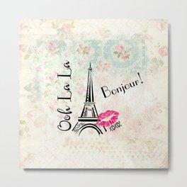 Paris Eiffel Tower Bonjour Oh La La Metal Print
