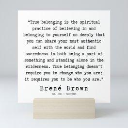 21  |190911 | Brene  Brown Quote  | Mini Art Print