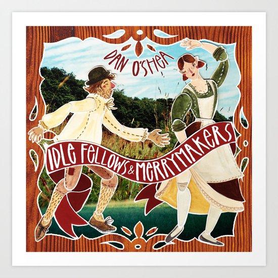 Idle fellows & Merrymakers Art Print
