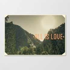 All is Love Canvas Print