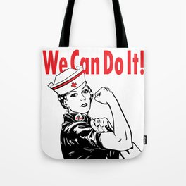 """RN NURSE """"WE CAN DO IT!"""" Tote Bag"""