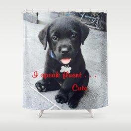 I speak fluent . . . Cute Shower Curtain