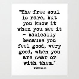 Charles Bukowski Quote Free Soul Art Print