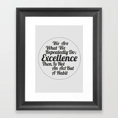 EXCELLENCE 1 Framed Art Print