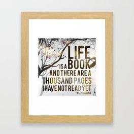 Life is a Book Framed Art Print