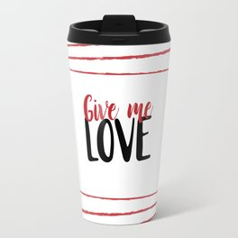 Give Me Love Doodle Lines Travel Mug
