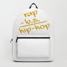 rap - b.s. = hip-hop Backpack
