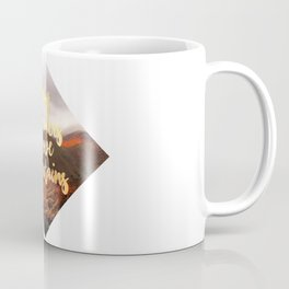 Only dreamers move mountains Coffee Mug