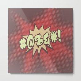 Mild profanity RETRO RED / Cartoonish anger Metal Print