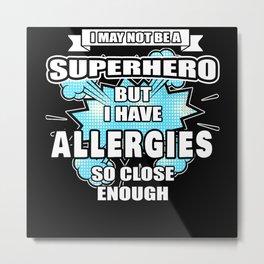 Allergies Gift Superhero Autism Awareness Metal Print