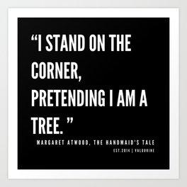 48    The Handmaid's Tale Quote Series    190610 Art Print