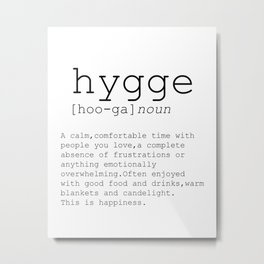 Hygge definition, romantic, dictionary art print, office decor, minimalist poster, funny Metal Print