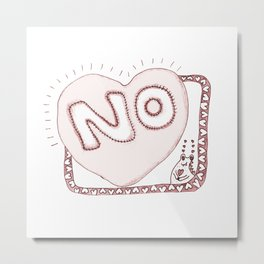 Learn to say NO Metal Print