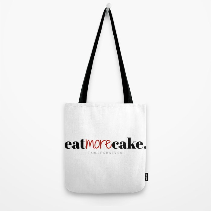 Eat More Cake Tote Bag
