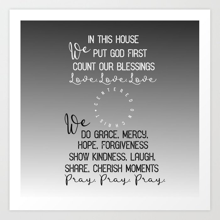 In This House We Put God First Count Our Blessings Quote Art Print