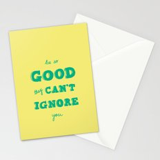Be So Good They Can't Ignore You Stationery Cards