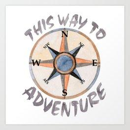 Adventure This Way Art Print