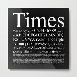 Times (White) Metal Print
