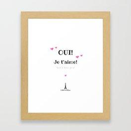 Oui je t'aime (Yes I love you) Framed Art Print