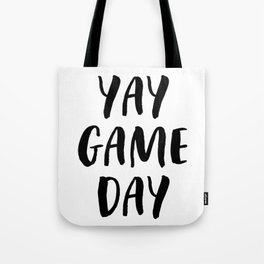Yay Game Day Football Sports Black Text Tote Bag