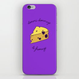 DOMMI-DOMMAGE (le fromage) iPhone Skin